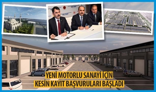 Yeni Motorlu Sanayi İçin Kesin Kayıt Başvuruları Başladı