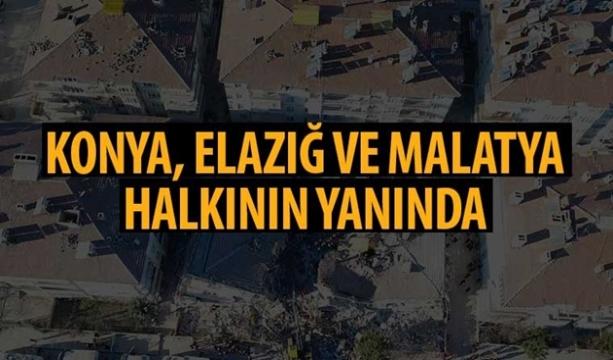 Konya, Elazığ ve Malatya Halkının Yanında