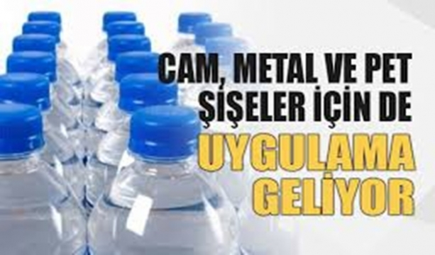 Cam ve plastik şişelere de uygulama geliyor